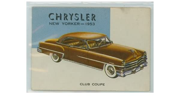 1954 Topps World On Wheels 91 Chrysler New Yorker 1953 Excellent At Amazons Entertainment Collectibles Store