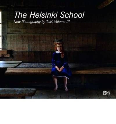 [(Helsinki School: Young Photography by Taik v. 3 )] [Author: Timothy Persons] [Dec-2009] pdf