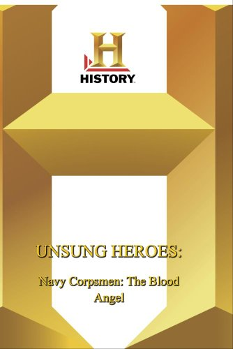History -- : Unsung Heroes Navy Corpsmen: The Blood Angel