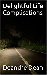 Delightful Life Complications