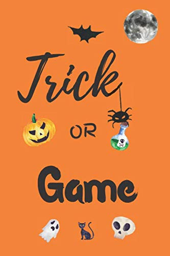 Halloween Trick Or Treat Computer Game (Trick or Game: Journal, Notebook, Diary to Organize Your Life - Wide Ruled Line Paper - Funny and cute halloween gift for birthdays celebrations, holidays and more - Trick or)