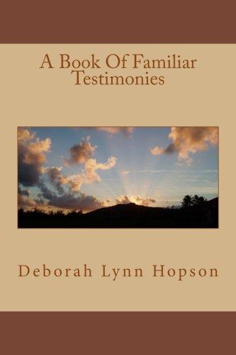A Book Of Familiar Testimonies