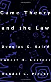 Game Theory and the Law, Douglas G. Baird and Robert H. Gertner, 0674341112