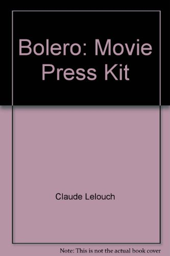 Bolero: Movie Press Kit