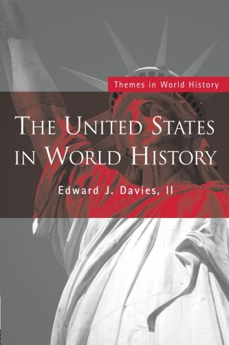 The United States in World History (Themes in World History)