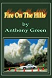 Fire on the Hills, Anthony Green, 1438983131