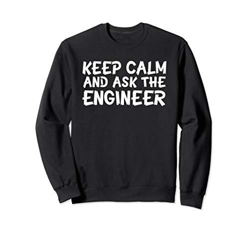 Keep Calm Ask Engineer Cool Saying Engineer Shirt Gift