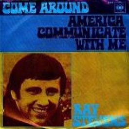 Ray Stevens - Ray Stevens - Come Around / America, Communicate ...