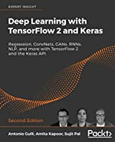 Deep Learning with TensorFlow 2 and Keras Front Cover
