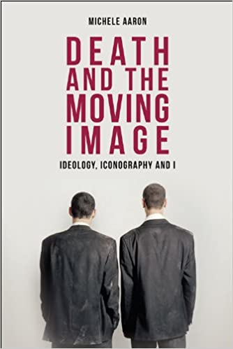 Read online Death and the Moving Image: Ideology, Iconography and I PDF, azw (Kindle), ePub, doc, mobi