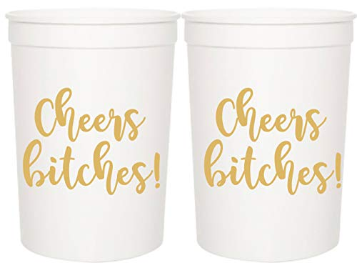 Cheers Bitches! Party Cups, 16oz - Set of 12 Perfect Birthday Party Cups, Bachelorette Party Cups or any Occasion (White)]()