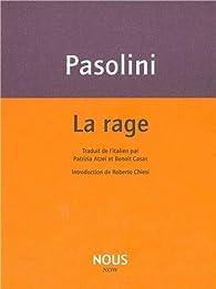 La rage par Pier Paolo Pasolini