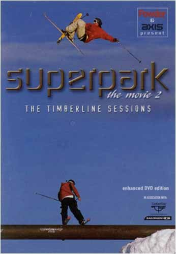 Power & Axis Present- Superpark: The Movie 2- The Timberline Sessions