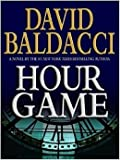 (First Edition) Hour Game Hardcover By David Baldacci 2004