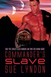 Commander's Slave (Alien Warriors Book 2)