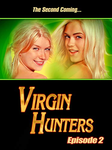 Virgin Hunters : Episode 2