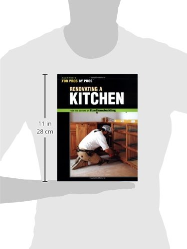 Renovating a Kitchen (For Pros By Pros)