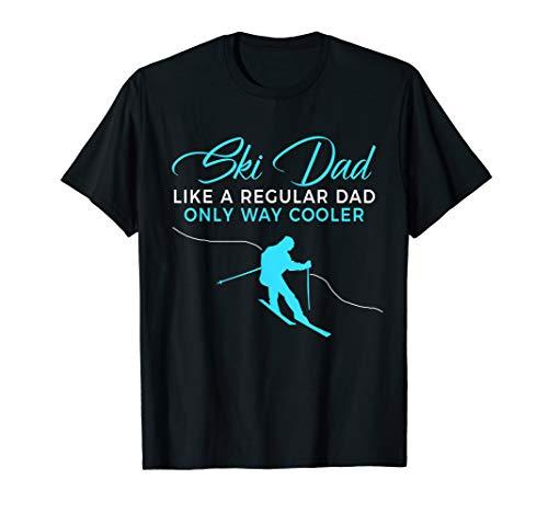 Funny Ski Dad Shirt - Skier Tshirt Gift for Men 2019