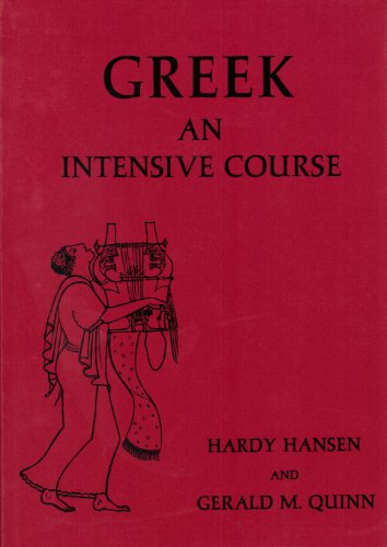 GREEK - AN INTENSIVE COURSE - 2 Books: Revised Edition and Appendix to the Revised Edition