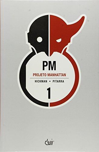 Projeto Manhattan - Volume 1