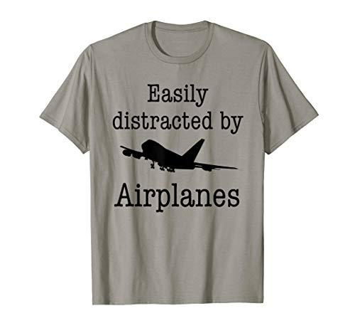 Easily Distracted By Airplanes Funny Pilot Flying Gift T-Shirt