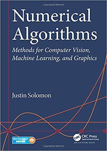 Numerical Algorithms: Methods for Computer Vision, Machine Learning