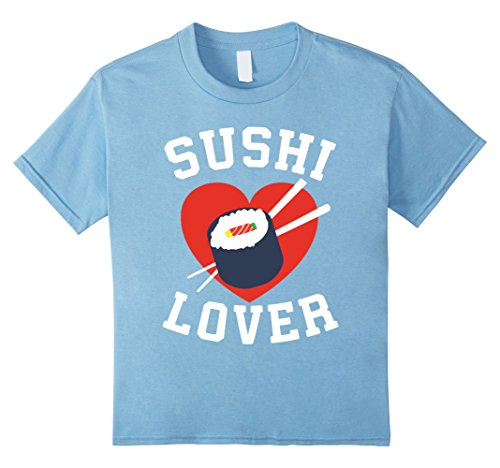 Kids Sushi Lover Heart Roll Chopsticks Foodie Lover Gift T-Shirt 12 Baby Blue