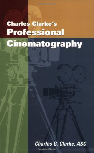 Charles Clarke's Professional Cinematography