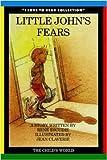 Little John's Fears, Réne Escudie, 0895658860