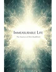 Immeasurable Life: The Essence of Shin Buddhism