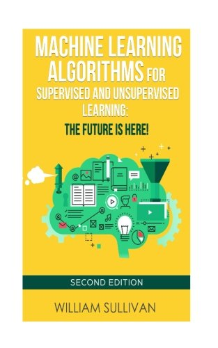 Download Machine Learning Algorithms For Supervised and