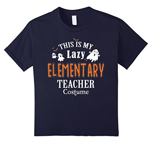 Kids This Is My Lazy Elementary Teacher Costume Halloween T Shirt 12 Navy - Elementary Teacher Halloween Costumes