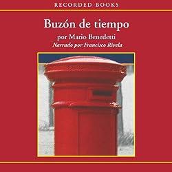 Buzón de Tiempo [Mailbox of Time (Texto Completo)]
