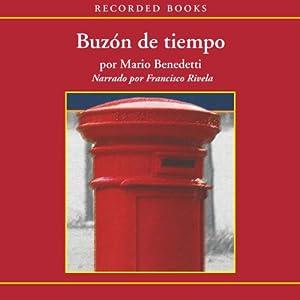 Buzón de Tiempo [Mailbox of Time (Texto Completo)] Audiobook