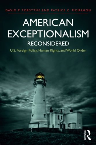 American Exceptionalism Reconsidered (International Studies Intensives)