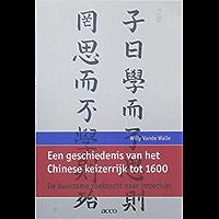 Een geschiedenis van het Chinese keizerrijk tot 1600: de duurzame zoektocht naar imperium