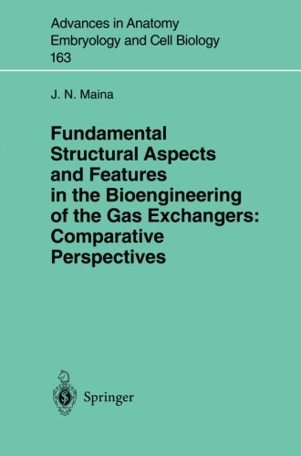 Fundamental Structural Aspects and Features in the Bioengineering of the Gas Exchangers: Comparative Perspectives (Advan