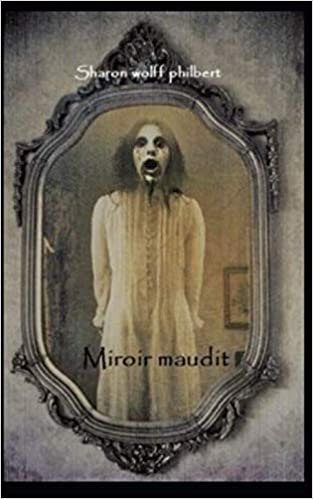 Mirroir Maudit: premier