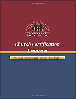 Church Certification Program: COGIC Urban Initiatives: Bishop