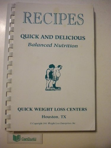 RECIPES Quick and Delicious Balanced Nutrition by Quick ...