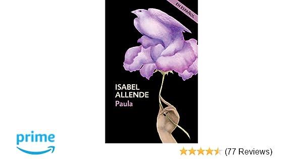 Amazon.com: Paula (Spanish Edition) (9780525433507): Isabel Allende: Books