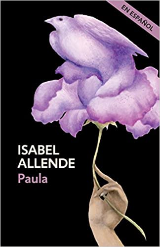 Amazon.com: Paula (Spanish Edition) (9780525433507): Isabel Allende: Books
