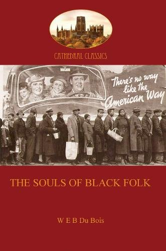 Search : The Souls of Black Folk (Cathederal Classics)