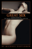 Great Sex:A Man's Guide to the Secret Principles of Total-Body Sex