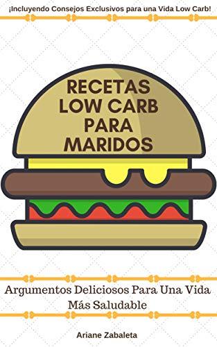 Recetas Low Carb Para Maridos Spanish Edition Kindle