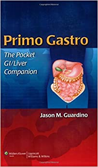 Primo Gastro: The Pocket GI/Liver Companion (Guardino, Primo Gastro: The Pocket GI/Liver Companion)