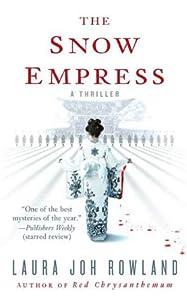 The Snow Empress: A Thriller (Sano Ichiro Novels Book 12)