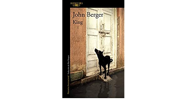 Amazon.com: King: Una historia de la calle (Spanish Edition) eBook: John Berger: Kindle Store