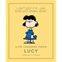 Life Lessons from Lucy: A Peanuts Guide to Life