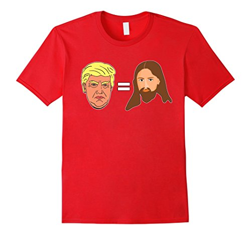 Mens Trump Equals Jesus Funny Political President Tee Shirt 2XL Red